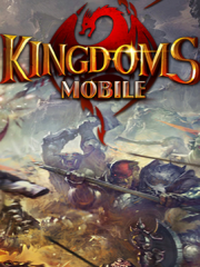 Скачать Kingdoms Mobile игра